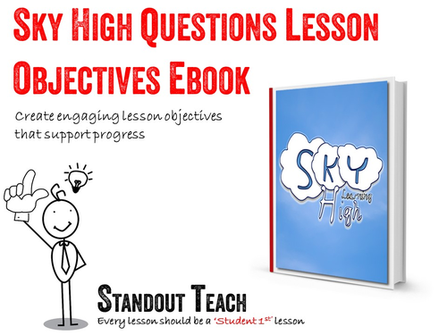 Lesson Objectives- 'Sky High Questions' strategy EBook
