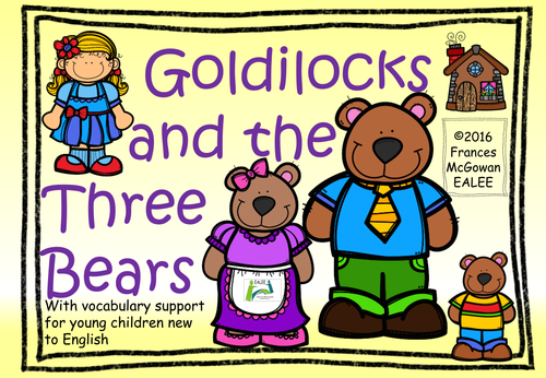 Goldilocks and the Three Bears story and follow up activities