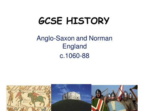 SOW - Anglo-Saxon and Norman England (Applicable to new GCSE specifications)