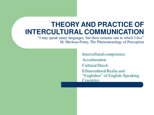 THEORY AND PRACTICE OF INTERCULTURAL COMMUNICATION