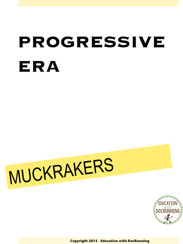 muckrakers essay Competition, there were no safety regulations muckrakers were photographers, journalists, and anchor paper – thematic essay—level 2 – a anchor level 2-a.