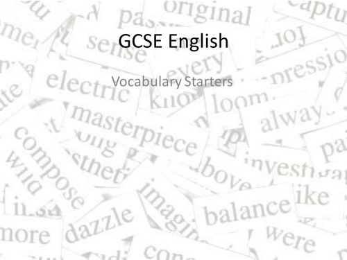 GCSE English: Vocabulary Starters