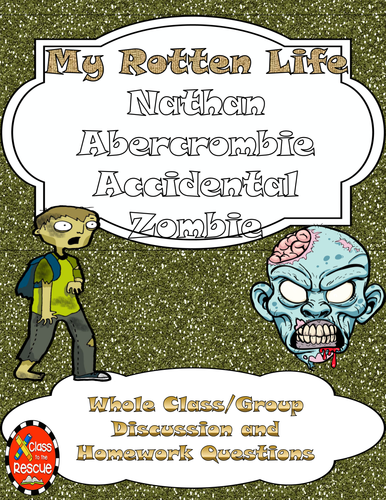 My Rotten Life Nathan Abercrombie, Accidental Zombie Discussion and HW Questions