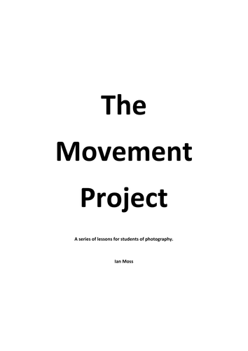 The Movement Project for GCSE Photography