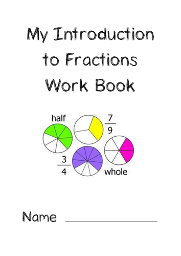 Introduction to Fractions Work Book