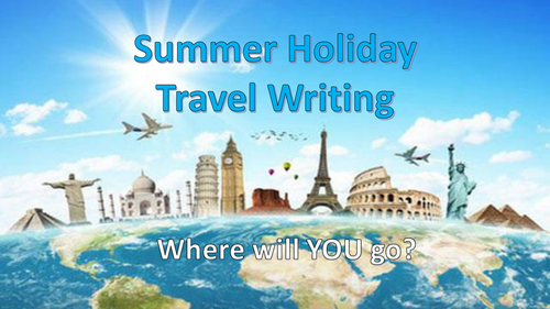 Summer Holiday Travel Writing