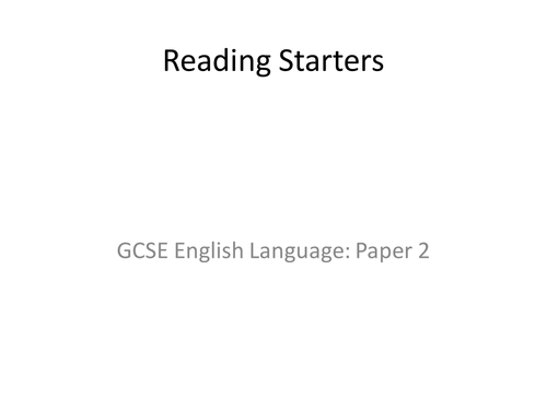 GCSE English Language Reading Starters: Paper 2 Section A