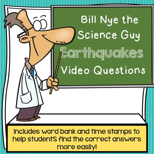 Bill Nye the Science Guy Earthquakes Video Questions w/ Time Stamp, Word  Bank, & Answer Key