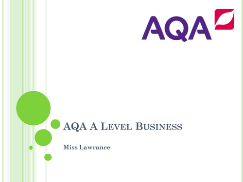AQA AS A level Business - introduction lesson including 36 other slides that cover chapter 3.1.1