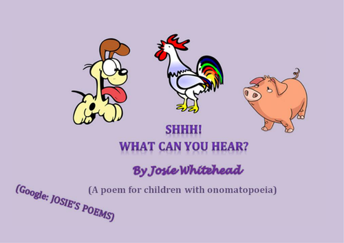 Shhh What Can You Hear Poem By Josie Whitehead Onomatopoeia
