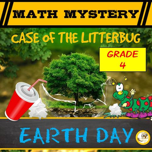 Earth Day Math Mystery (GRADE 4)