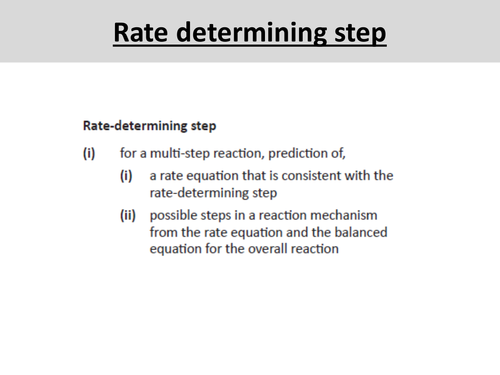 Rate determining step - OCR A Level Chemistry (Orders, Rate equations and Rate constants)