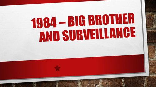 Orwell's 1984 - analysis of Big Brother and Surveillance