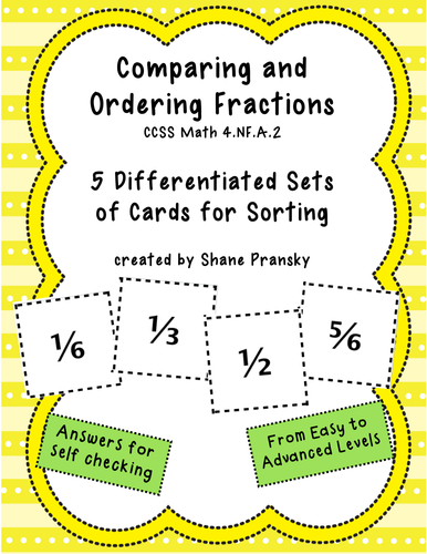 Comparing and Ordering Fractions - 5 sets of Sorting Cards - CCSS Math 4.NF.A.2