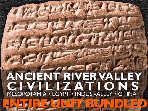 Ancient River Valley Civilizations Entire Unit -PPTs, Worksheets, Plans+Test