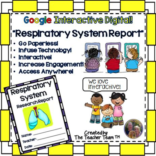 Google Classroom Respiratory System Report for Google Drive