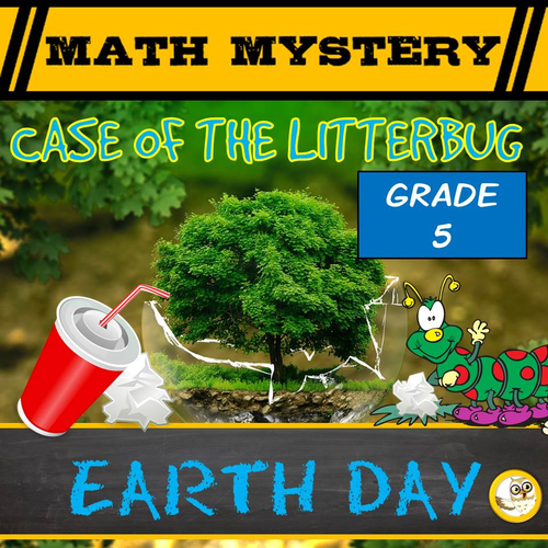 Earth Day Math Mystery Activity (GRADE 5)