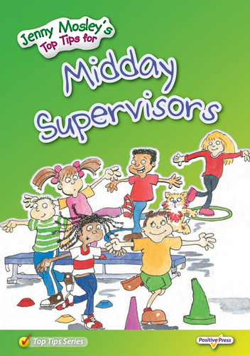 Jenny Mosley's Top Tips for Midday Supervisors- Sample