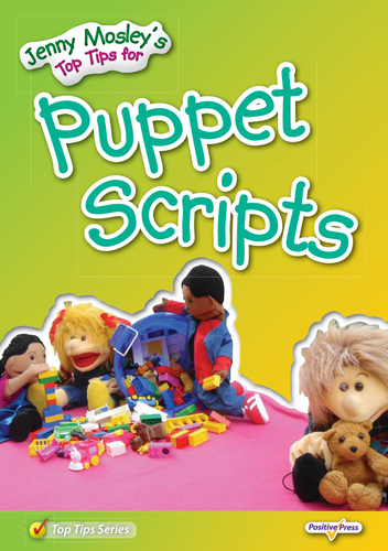Jenny Mosley's Top Tips for Puppet Scripts- Sample
