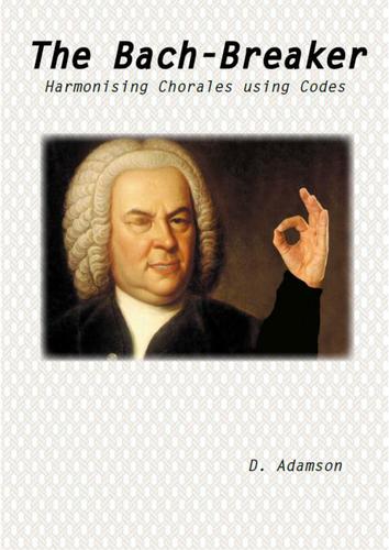BACH CHORALES: 'The Bach-Breaker' - Harmonising Chorales Using Codes'
