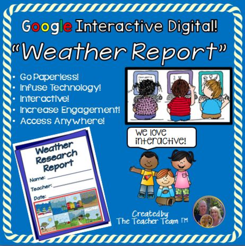 google classroom weather report for google drive by theteacherteam