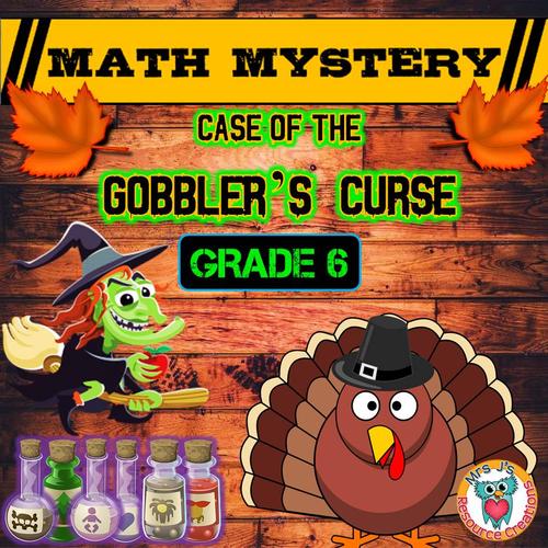 Thanksgiving Math Mystery (GRADE 6)