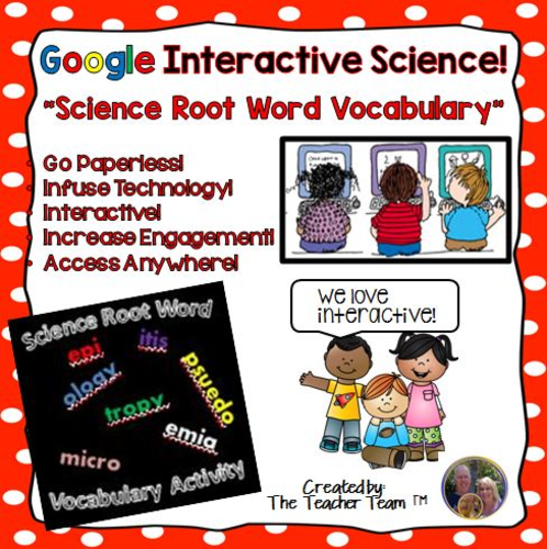 Google Drive Biology- Science Root Word Vocabulary for Google Classroom