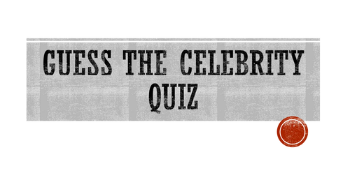 Form Time Quiz- Guess the Celebrity