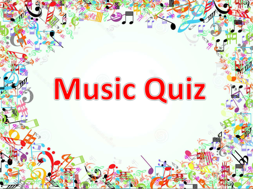 Form Time Quiz- Music