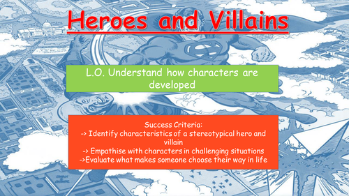 Heroes and Villains Character Development