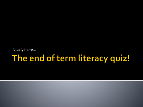 Start of term literacy/English language quiz... with answers and model paragraphs. All new!