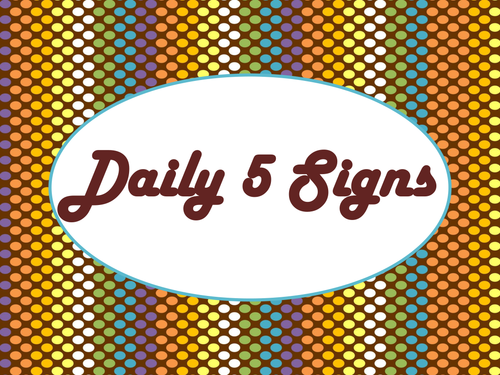 Daily 5 Bulletin Board Signs/Posters (Chocolate Rave Theme)