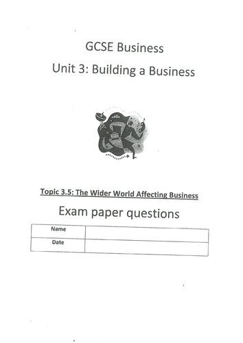 Edexcel GCSE (2009) Unit 3 end of topic test 3.5 The Wider World Affecting Business