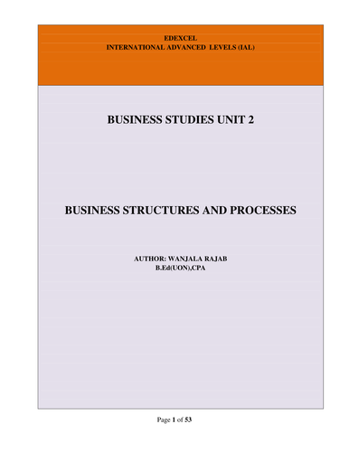 Edexcel A Level Business Studies Unit 2: Business Structures & Processes(Full Notes)