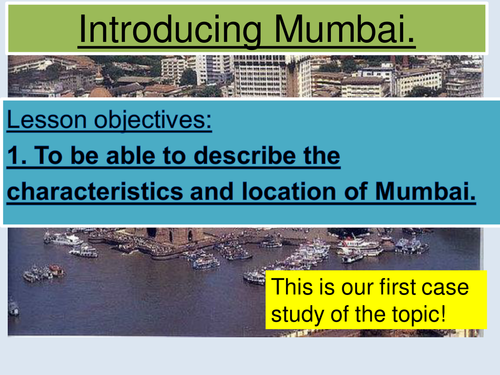 NEW AQA GEOGRAPHY GCSE SPEC. Megacity case study; an introduction to Mumbai