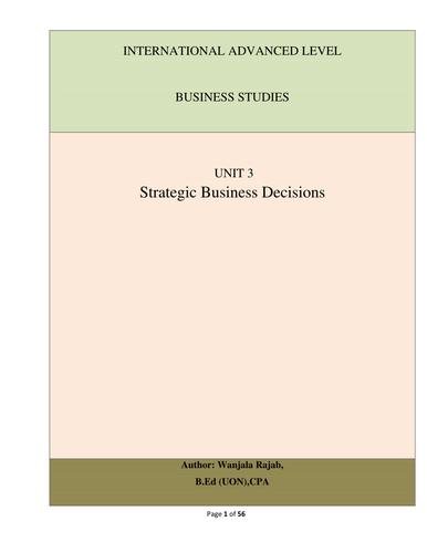 Edexcel  A level) Business Studies Unit 3: Strategic Business Decisions(Full Notes)