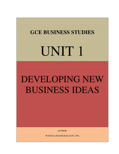 Edexcel Business Studies Unit 1: Developing New Business Ideas(Full Notes)