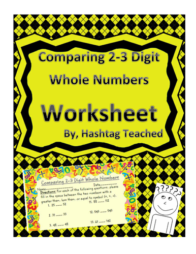 Comparing 2-3 Digit Whole Numbers Worksheet or Assessment