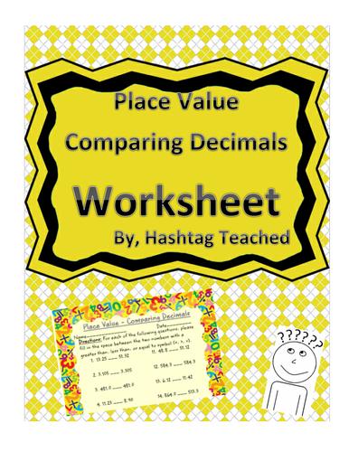Comparing Decimals - Place Value Worksheet Assessment