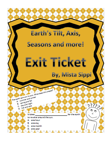 Introduction to Earth's tilt, axis, seasons and more Exit Ticket Assessment
