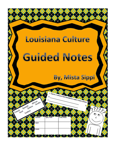 Louisiana Culture Guided Notes/Independent Work