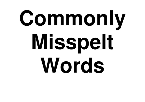 Commonly Misspelt Words LARGE print, perfect for a common errors display!