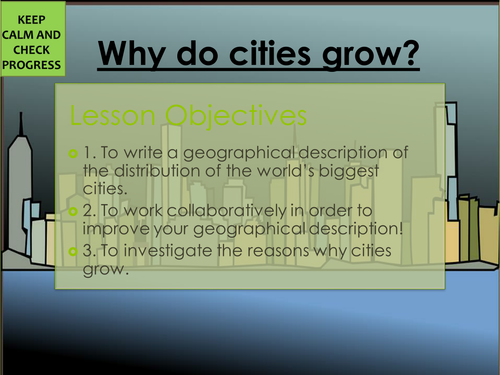 Urban Geography/ Settlement KS3 lesson- Why do cities grow?