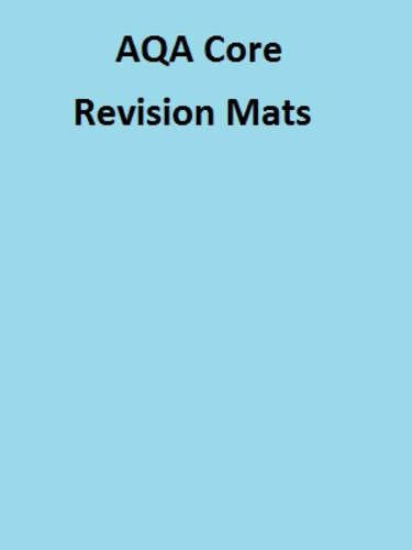 AQA Core Science Revision Mats