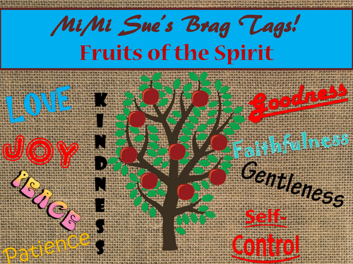 MiMi Sue's Brag Tags (Fruits of the Spirit) 10 Designs SWAG