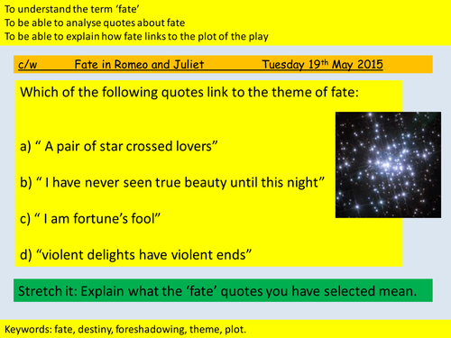 discuss role fate plays romeo and juliet Category: shakespeare, romeo and juliet title: fate in william shakespeare's romeo and juliet my account fate plays an important role in people's lives.
