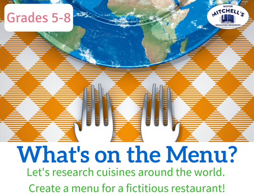 What's on the Menu? Project - Research World Cuisines - Create a Restaurant Menu