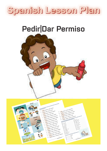 Spanish Lesson Plan: Asking for|Giving Permission