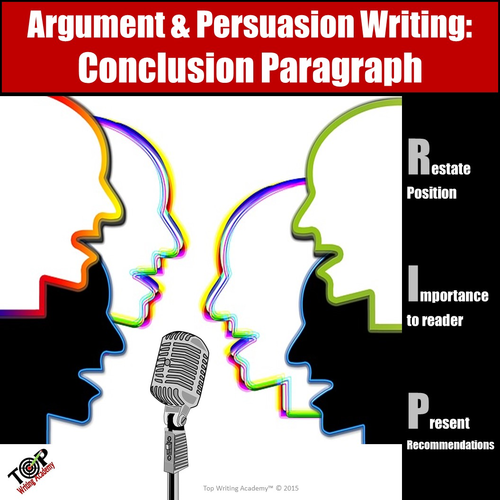 Persuasive Argument Writing Conclusion Paragraph