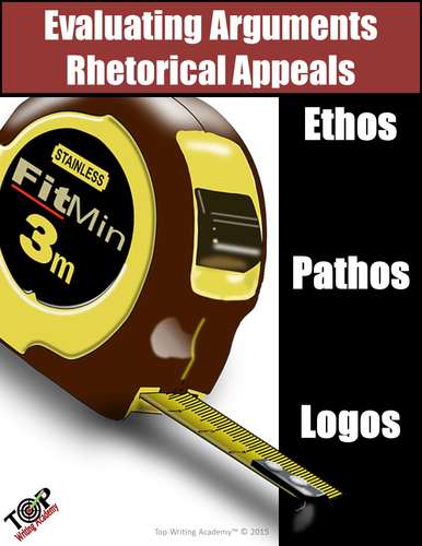 Argument Analysis Rhetorical Appeals Ethos, Pathos, Logos